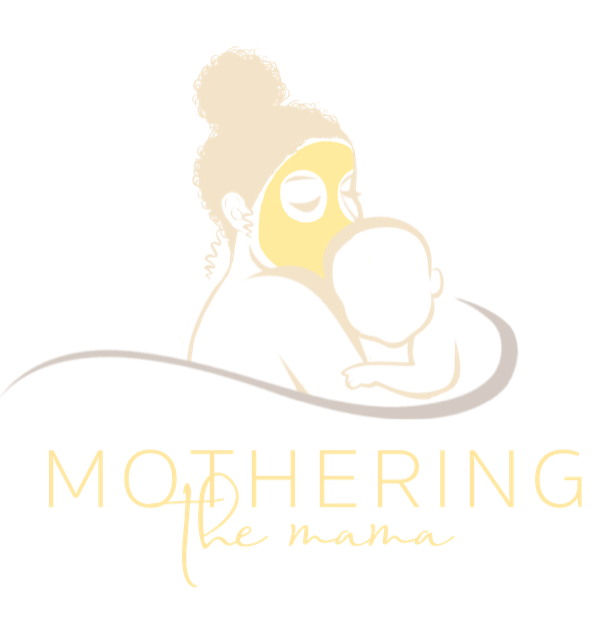 Mothering the Mama