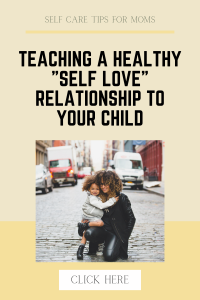 teaching healthy self love for children