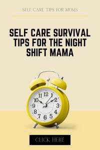 night shift self care survival kit for moms