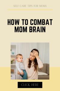 tips to help mom brain
