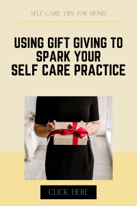gift giving for self care