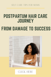 my postpartum hair care -mtm