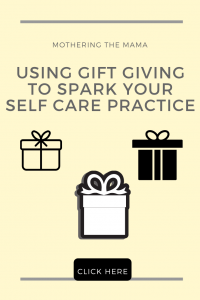 self care gift giving