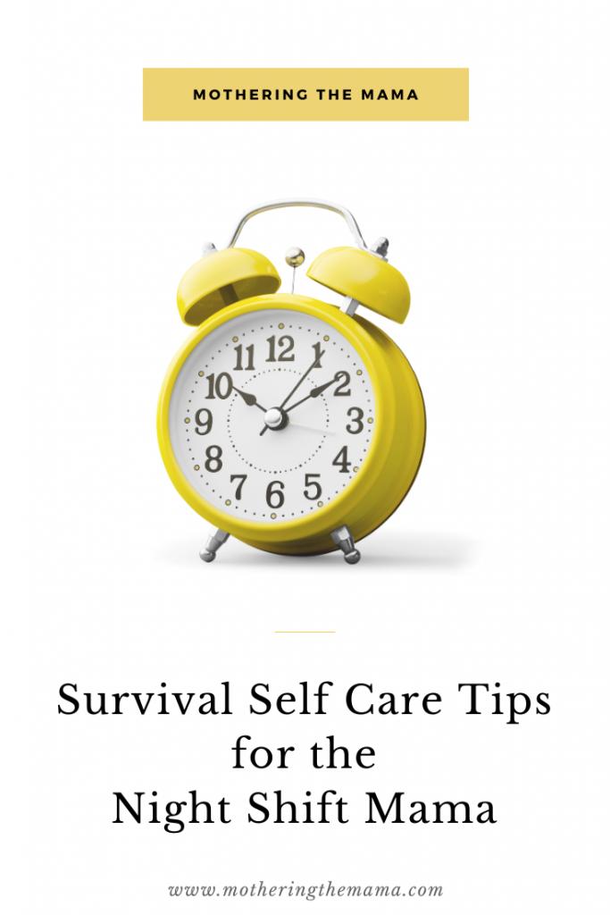 survival self car tips for night shift mama