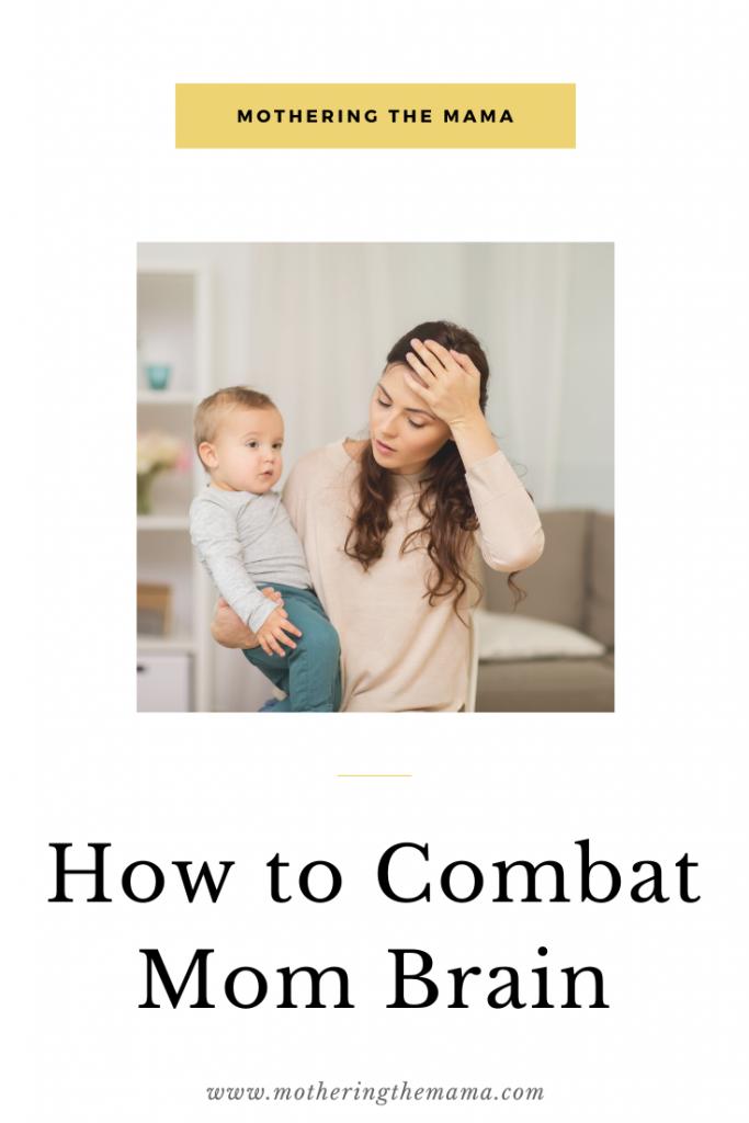 Tips to combat mom brain