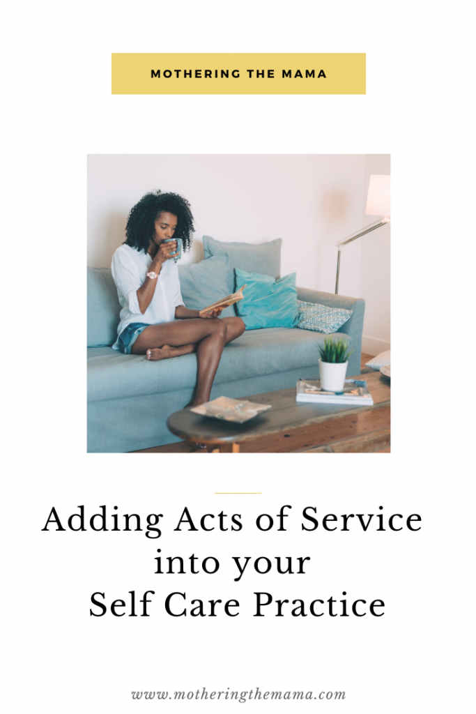 adding acts of service in self care practice