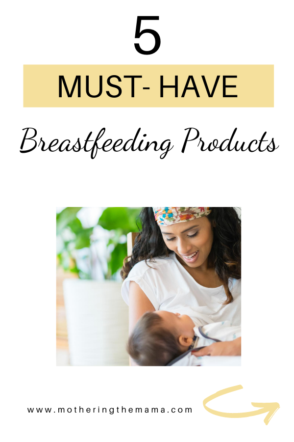 must-have breastfeeding products