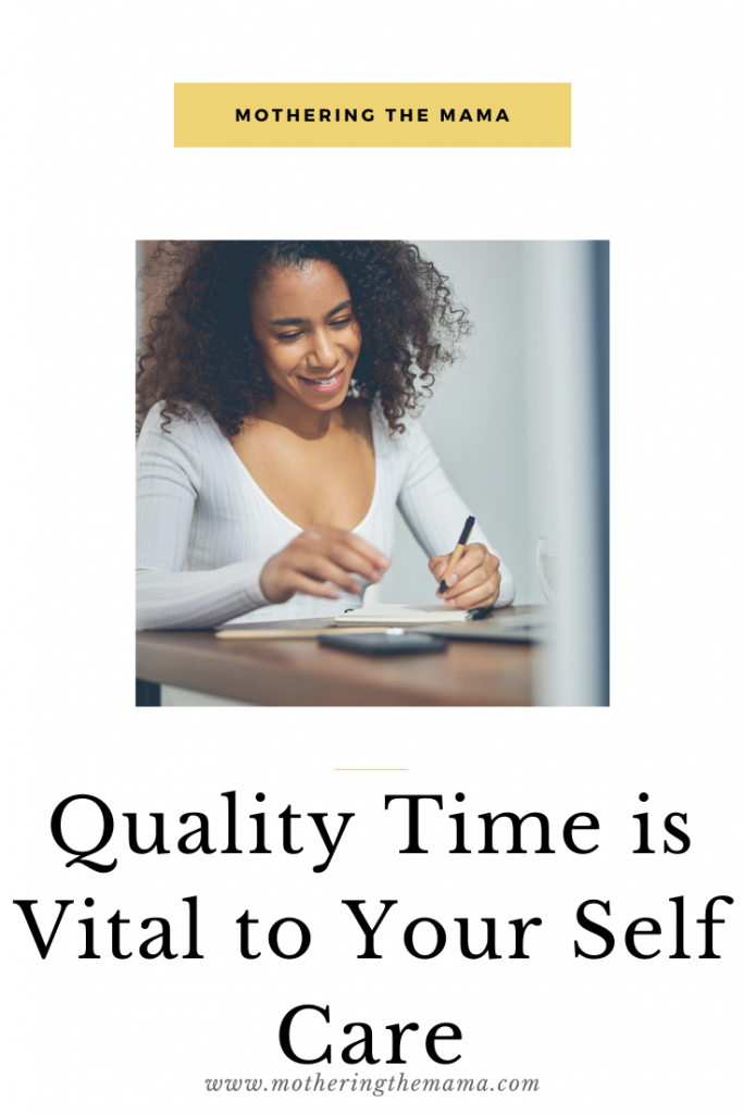 quality time is vital for self care